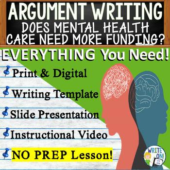 Argumentative Writing Lesson Prompt w/ Digital Resource - Mental Health Funding