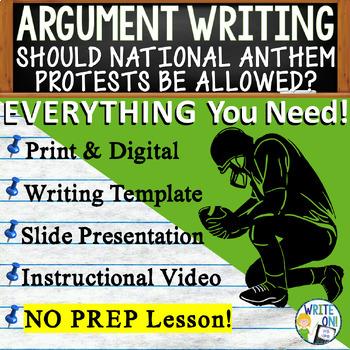 Argumentative Writing Lesson Prompt w/ Digital Resource National Anthem Protests