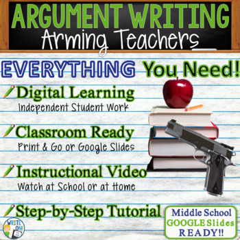 Argumentative Writing Lesson Prompt with Digital Resource - Arming Teachers