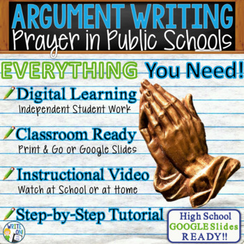 Argumentative Writing Lesson / Prompt – with Digital Resource – Prayer in School