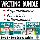 Argumentative Writing, Narrative Writing, & Informational Writing BUNDLE (CCSS)
