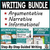 Argumentative Writing, Narrative Writing, & Informational Writing BUNDLE
