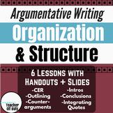 Argumentative Writing: Organization and Structure Bundle