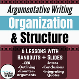 Argumentative Writing: Organization and Structure Bundle