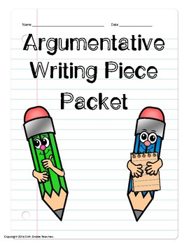 Argumentative Writing Packet