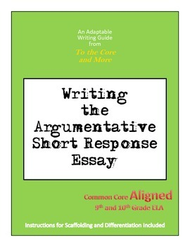Argumentative Writing Packet for Short Response Essays