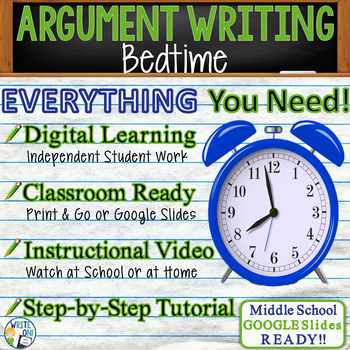 Argumentative Writing Prompt / Essay Tutorial - Bedtime - Middle School