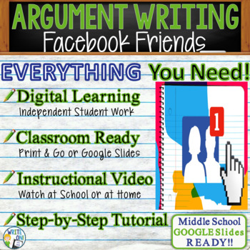 ARGUMENTATIVE / ARGUMENT WRITING PROMPT - Facebook Friends - Middle School