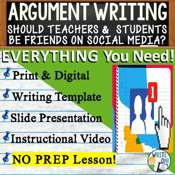 ARGUMENTATIVE / ARGUMENT WRITING PROMPT - Facebook Friends