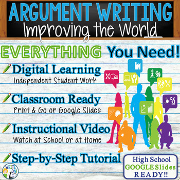 Argumentative Writing Lesson / Prompt w/ Digital Resource - Improving the World