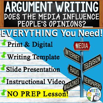 ARGUMENTATIVE / ARGUMENT WRITING PROMPT - Media Influence