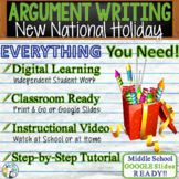 Argumentative Writing Lesson / Prompt w/ Digital Resource A New National Holiday