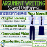 Argumentative Writing Lesson / Prompt – with Digital Resource – School Uniforms
