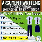 Argumentative Writing Middle School w/ Graphic Organizer, Rubric School Uniforms
