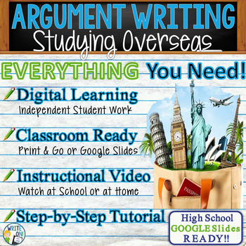 ARGUMENTATIVE / ARGUMENT WRITING PROMPT - Studying Oversea