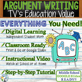 Argumentative Writing Middle School Graphic Organizer, Rubric, Video  TV's Value