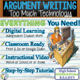 Argumentative Writing w/ Essay Graphic Organizer, Rubric - Too Much Technology