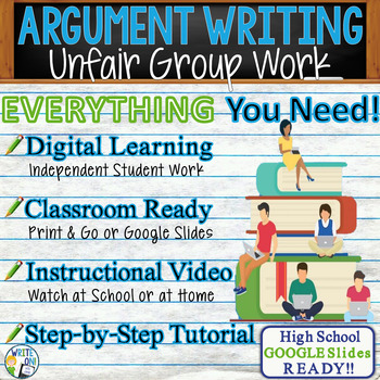 Argumentative Writing Lesson / Prompt – w/ Digital Resource – Unfair Group Work