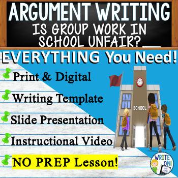 ARGUMENTATIVE / ARGUMENT WRITING PROMPT - Unfair Group Wor