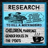 To Kill a Mockingbird:  US History, Research, Argumentativ