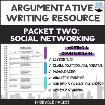 Argumentative Writing Topic-Social Media: Packet #2 Counterclaim Paragraph
