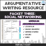 Argumentative Writing Topic Social Media Packet #3 Writing Argumentative Essay