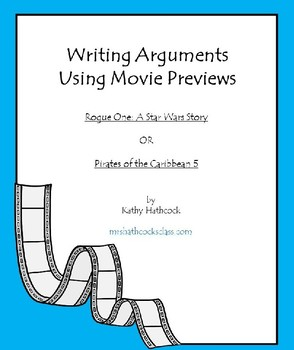 Argumentative Writing Using Rogue One and Pirates of Car. Movie Previews