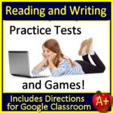 Reading and Writing Test Prep Practice Tests Middle School Google Ready + GAMES!