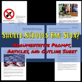 Should Schools Ban Soda? - Argumentative prompt, articles,