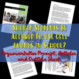 Cell phones in School: Argumentative prompt, articles, and