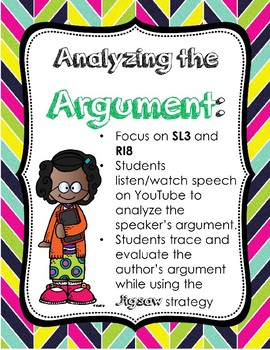 Arguments: Trace/Evaluate + Analyze a Speaker's Argument