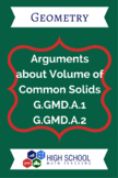 Arguments about Volumes of Common Solids Lesson Plan G.GMD.A.1 G.GMD.A.2