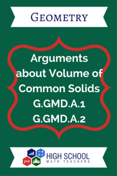 Arguments about Volumes of Common Solids Lesson Plan G.GMD
