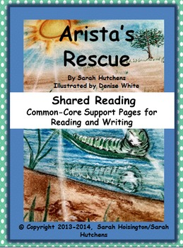 Arista's Rescue Shared Reading Common Core Support Pages