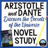 Aristotle and Dante Discover the Secrets of the Universe Novel Study