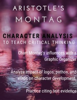 Aristotle's Montag: Logos, Pathos, and Ethos in Fahrenheit 451