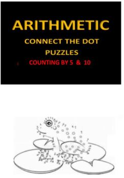 Arithmetic Connect the Dot Puzzles --- Counting by 5 & 10