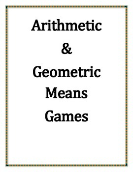 Arithmetic & Geometric Means Game