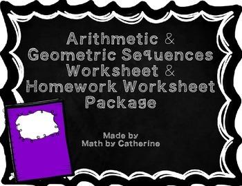 Arithmetic & Geometric Sequences Worksheet and Homework Worksheet Package