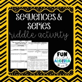 Sequences and Series Riddle Activity