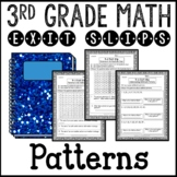 Arithmetic Patterns Math Exit Slips 3rd Grade Common Core