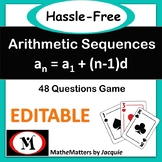 Arithmetic Sequences: HSF-BF.A.1 & HSF-BF.A.2  { EDITABLE } 48 questions Game