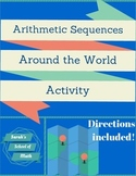 Arithmetic Sequences Around the World Activity (also known as a scavenger hunt)