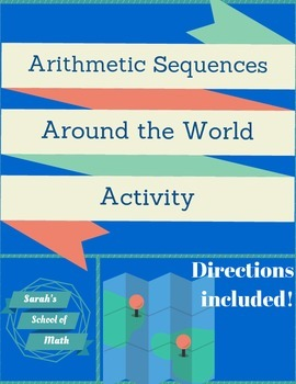 Arithmetic Sequences Around the World Activity (also known