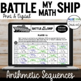 Arithmetic Sequences Activity   Battle My Math Ship Game   Print and Digital