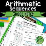 Arithmetic Sequences and Formulas Guided Notes