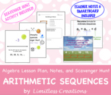 Arithmetic Sequences Lesson Plan, Notes, and Scavenger Hun