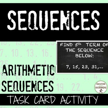 Arithmetic Sequences Task Card Activity