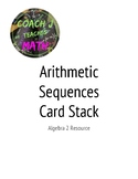 Arithmetic Sequences and Series Card Stack
