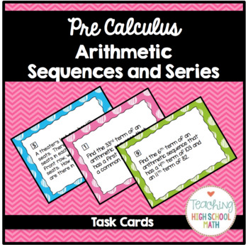 Arithmetic Sequences and Series Task Cards